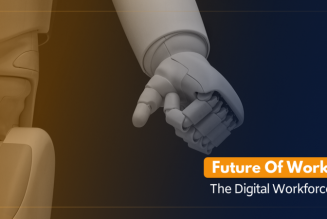 The Future of Work – Becoming a Digital Workforce