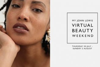 John Lewis & Partners Is Hosting a Virtual Beauty Extravaganza—You're Invited