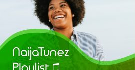 STREAM: NaijaTunez Playlist for the month of July 2020