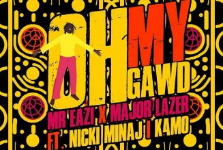 Mr Eazi & Major Lazer – Oh My Gawd ft. Nicki Minaj, K4MO