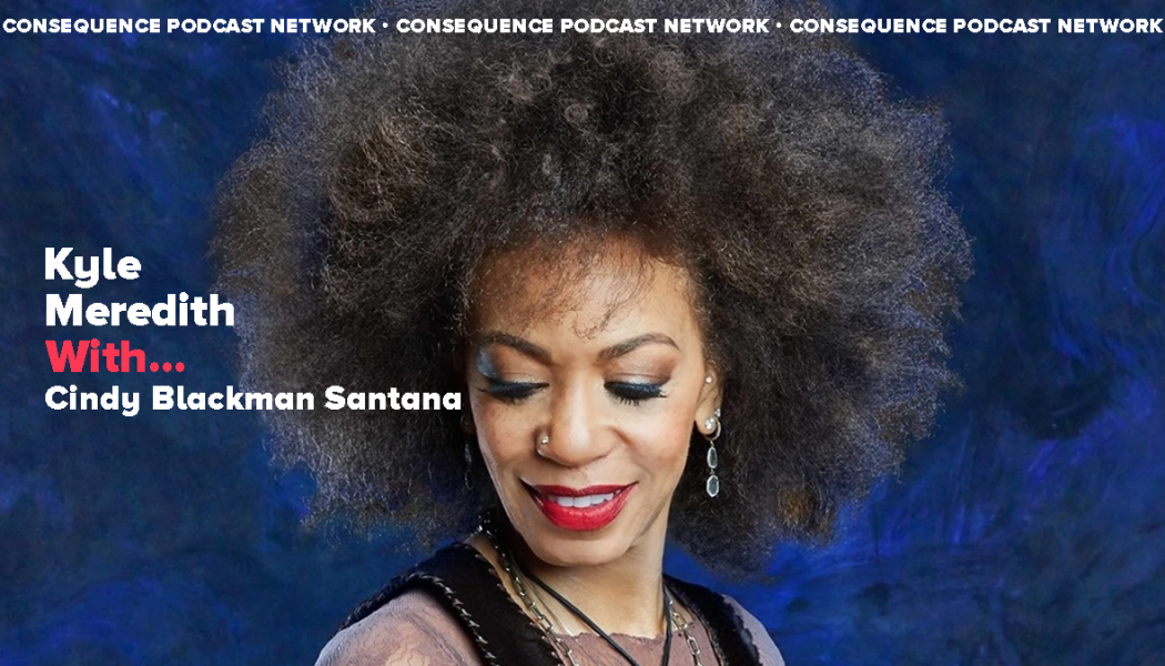 """Cindy Blackman Santana: """"Drums Drive Everything, But They Have to Be Musical"""""""