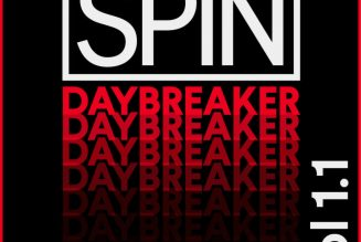 SPIN Daybreaker: 14 New Songs You Should Know