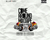 DJ Latitude – Come Around Mixtape
