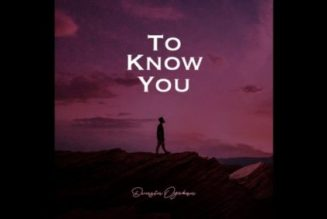 VIDEO: Dunsin Oyekan – To Know You