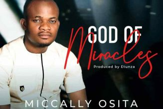 VIDEO: Micadilly Osita – God of Miracles