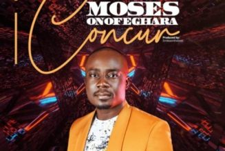 VIDEO: Moses Onofeghara – I Concur