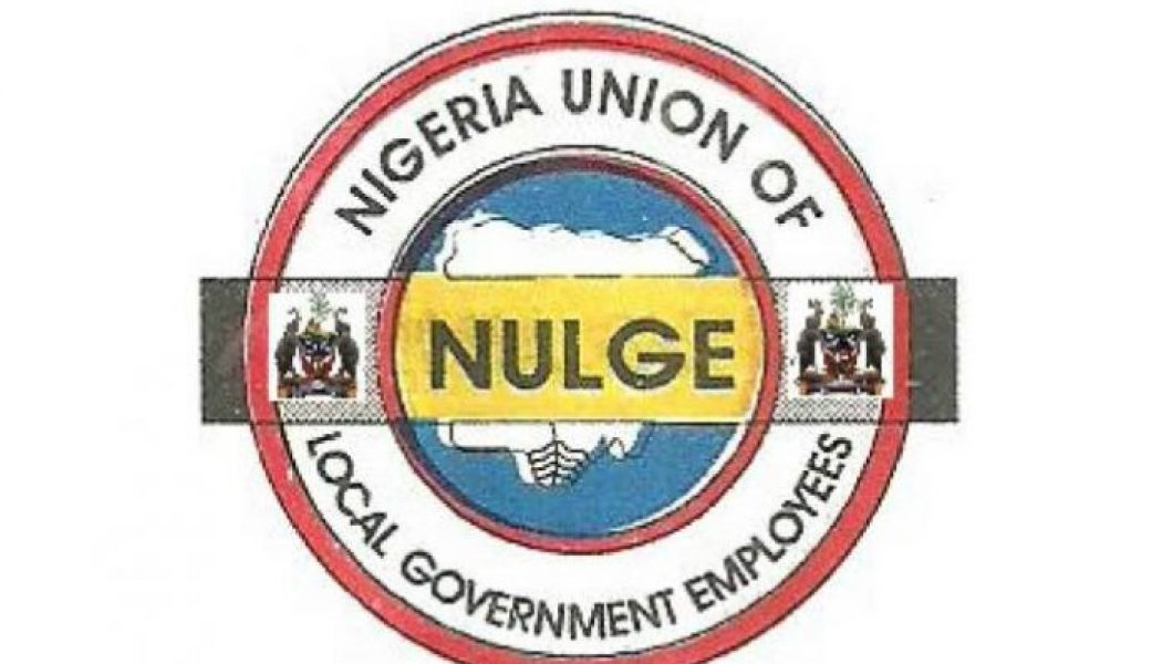 NULGE to occupy homes of lawmakers supporting bill to scrap LGAs