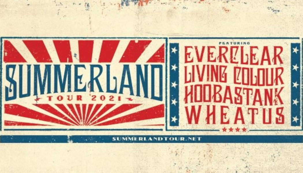 EVERCLEAR Announces 'Summerland' 2021 Tour With LIVING COLOUR, HOOBASTANK And WHEATUS