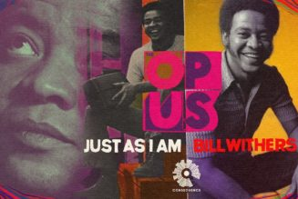 Everybody's Talkin' About Bill Withers' Just as I Am on The Opus Podcast
